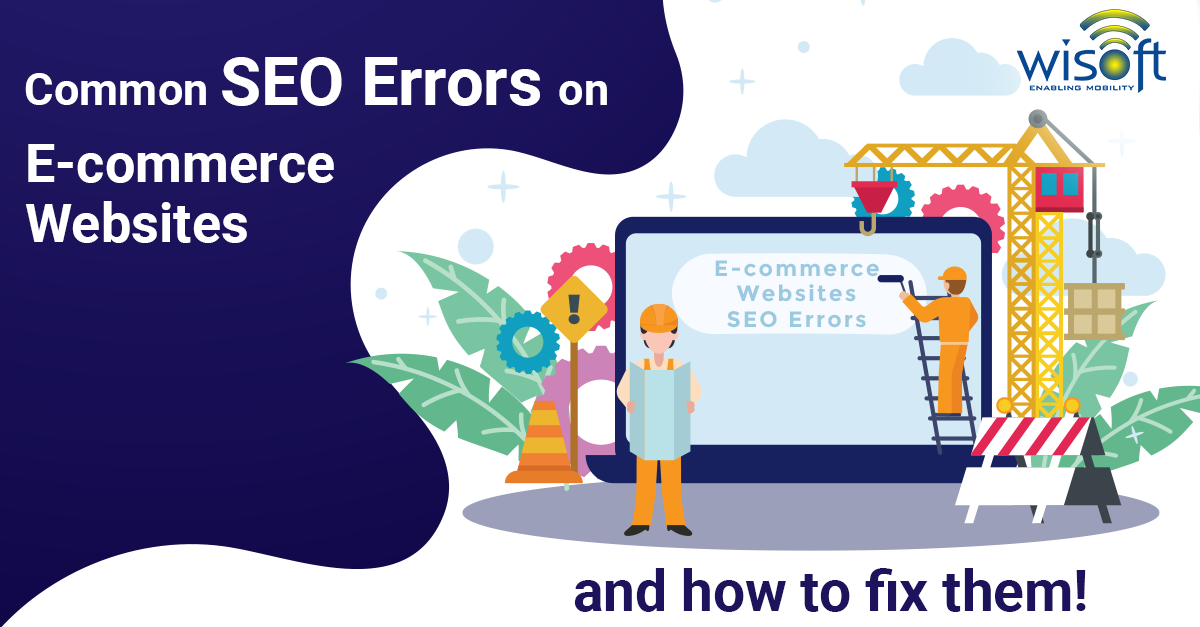 Common SEO Errors on E-commerce Websites