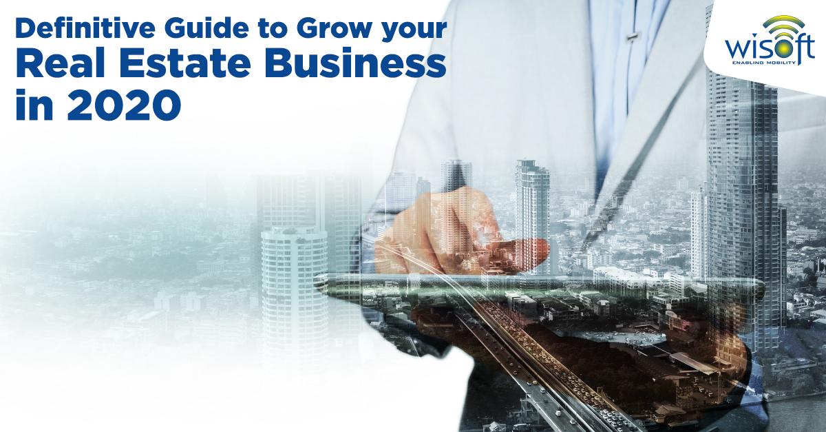 Definitive Guide to Grow your Real Estate Business in 2020