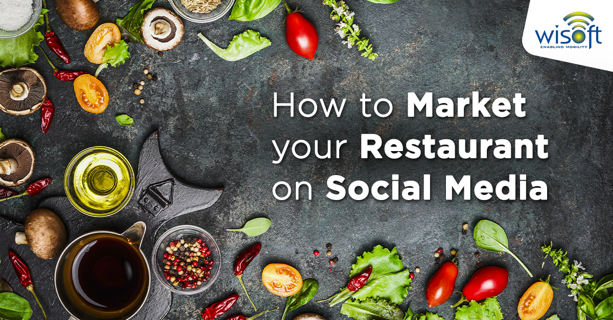 How to Market your Restaurant on Social Media