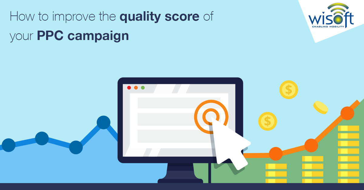 how to improve the quality score of your ppc campaign